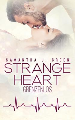 Strange Heart von Green,  Samantha J.