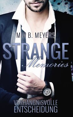 Strange memories von Meyers,  Mia B.