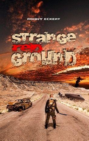 Strange Red Ground von Eckert,  Ronny