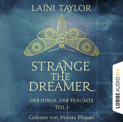 Strange the Dreamer – Der Junge, der träumte von Pliquet,  Moritz, Raimer-Nolte,  Ulrike, Taylor,  Laini