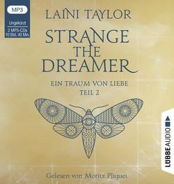 Strange the Dreamer – Ein Traum von Liebe von Pliquet,  Moritz, Raimer-Nolte,  Ulrike, Taylor,  Laini