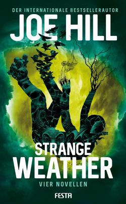 Strange Weather – Vier Novellen von Hill,  Joe