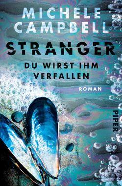 Stranger – Du wirst ihm verfallen von Campbell,  Michele, Nirschl,  Anita