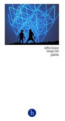 stranger kids von Beck,  Christoph, Brenner,  Steffen