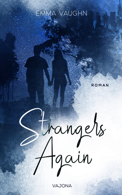 Strangers Again (Strangers – Reihe 1) von Vaughn,  Emma