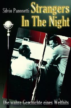 Strangers In The Night von Panosetti,  Silvio