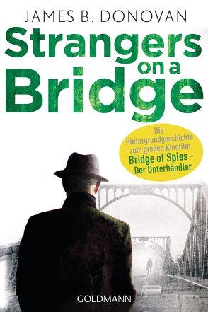 Strangers On A Bridge von Bornemann,  Eva, Donovan,  James B., Molitor,  Michael