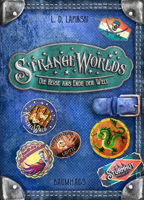 Strangeworlds – Die Reise ans Ende der Welt von Hergane,  Yvonne, Lapinski,  L. D., Nöldner,  Pascal