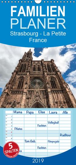 Strasbourg – La Petite France – Familienplaner hoch (Wandkalender 2019 , 21 cm x 45 cm, hoch) von Eisele,  Horst