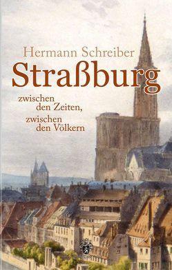 Straßburg von Schreiber,  Hermann