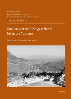 Straßen von der Frühgeschichte bis in die Moderne von Fischer,  Thomas, Horn,  Heinz-Günter