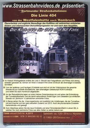 Straßenbahn Dortmund Linie 4 von der Westfalenhütte zur Schleife Hombruch von Herr,  Andreas
