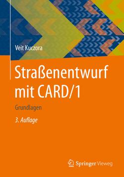 Straßenentwurf mit CARD/1 von Kuczora,  Veit