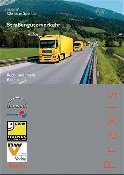 Straßengüterverkehr von Spendel,  Christian