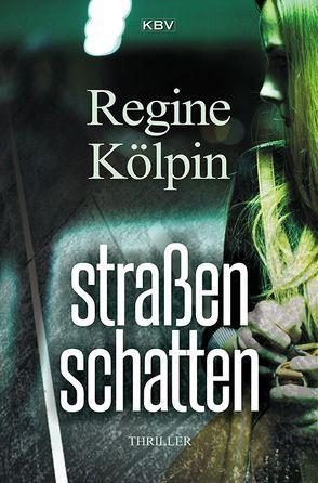 Straßenschatten von Kölpin,  Regine