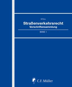 Straßenverkehrsrecht von Bouska,  Wolfgang, Leue,  Anke, Stoll,  Willi