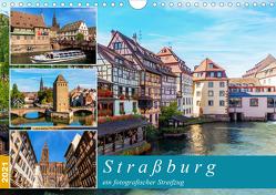 Straßburg – ein fotografischer Streifzug (Wandkalender 2021 DIN A4 quer) von Müller,  Christian