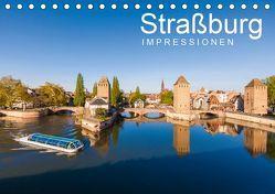 Straßburg Impressionen (Tischkalender 2019 DIN A5 quer) von Dieterich,  Werner