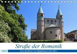 Straße der Romanik im Harz – eine Rundreise von Magdeburg in den Harz (Tischkalender 2019 DIN A5 quer) von Bussenius,  Beate
