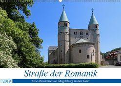 Straße der Romanik im Harz – eine Rundreise von Magdeburg in den Harz (Wandkalender 2019 DIN A2 quer) von Bussenius,  Beate
