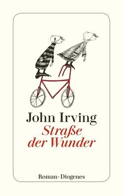 Straße der Wunder von Herzog,  Hans M., Irving,  John