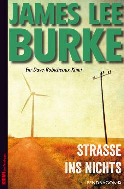 Straße ins Nichts von Burke,  James Lee, Schmidt,  Georg