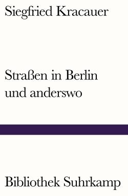 Straßen in Berlin und anderswo von Klein,  Reimar, Kracauer,  Siegfried