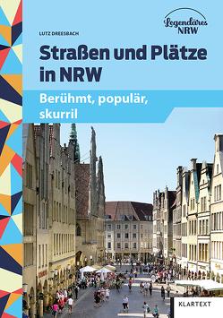 Straßen und Plätze in NRW von Dreesbach,  Lutz