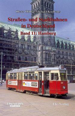 Strassen- und Stadtbahnen in Deutschland / Hamburg von Höltge,  Dieter, Kochems,  Michael