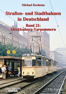 Strassen- und Stadtbahnen in Deutschland / Straßen- und Stadtbahnen in Deutschland von Kochems,  Michael