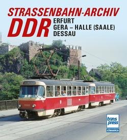 Straßenbahn-Archiv DDR von Bauer,  Gerhard