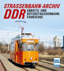 Straßenbahn-Archiv DDR von Bauer,  Gerhard, Wiegard,  Hans