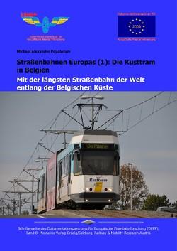 Strassenbahnen Europas (1): Die Kusttram in Belgien von Populorum,  Michael Alexander