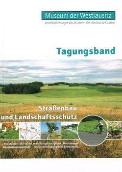 Straßenbau und Landschaftsschutz von Oertel,  Holger, Schrack,  Matthias