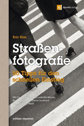 Straßenfotografie (Edition Espresso) von Golay,  Stefanie Busam, Kim,  Eric
