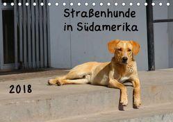 Straßenhunde 2018 (Tischkalender 2018 DIN A5 quer) von Gerken,  Jochen
