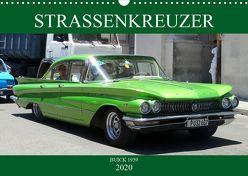 STRASSENKREUZER – BUICK 1959 (Wandkalender 2020 DIN A3 quer) von von Loewis of Menar,  Henning