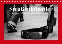 Straßenkünstler. Impressionen in schwarz-weiß (Tischkalender 2019 DIN A5 quer) von Stanzer,  Elisabeth