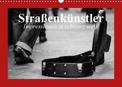 Straßenkünstler. Impressionen in schwarz-weiß (Wandkalender 2018 DIN A3 quer) von Stanzer,  Elisabeth