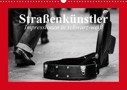 Straßenkünstler. Impressionen in schwarz-weiß (Wandkalender 2019 DIN A3 quer) von Stanzer,  Elisabeth