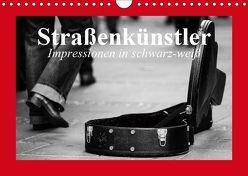 Straßenkünstler. Impressionen in schwarz-weiß (Wandkalender 2019 DIN A4 quer) von Stanzer,  Elisabeth