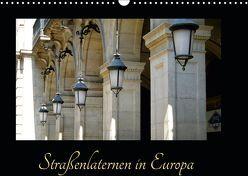 Straßenlaternen in Europa (Wandkalender 2019 DIN A3 quer) von Furkert,  Nicola