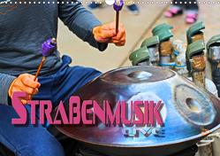 Straßenmusik live (Wandkalender 2021 DIN A3 quer) von Bleicher,  Renate