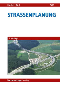 Straßenplanung von Bösl,  Bernhard, Bracher,  Andreas