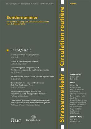 Strassenverkehr / Circulation routière 4/2012. Sondernummer zur Zu¨rcher Tagung zum Strassenverkehrsrecht vom 2. Oktober 2012 von Redaktion Strassenverkehr