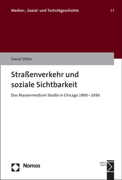 Straßenverkehr und soziale Sichtbarkeit von Sittler,  David