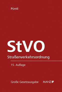 Straßenverkehrsordnung SUBSKRIPTIONSPREIS BIS 30. 11. 2019 von Pürstl,  Gerhard