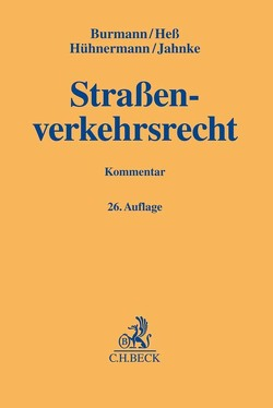 Straßenverkehrsrecht von Burmann,  Michael, Hess,  Rainer, Hühnermann,  Katrin, Jahnke,  Jürgen