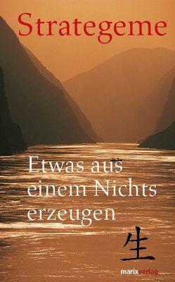 Strategeme von Daoji,  Tan, Kotzschmar,  Julia, Pöllath,  Josef K.