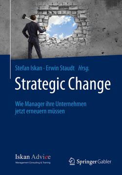 Strategic Change von Iskan,  Stefan, Staudt,  Erwin